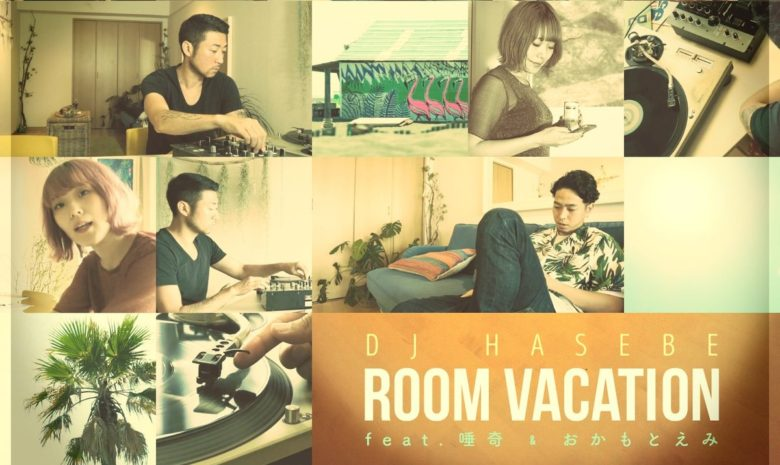 Room vacation – DJ Hasebe feat Okamotoemi et Tsuba Ki