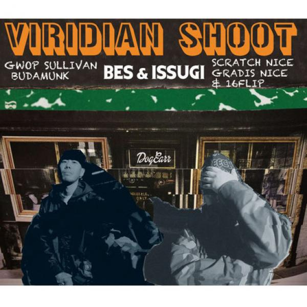 Viridian Shoot – BES & ISSUGI