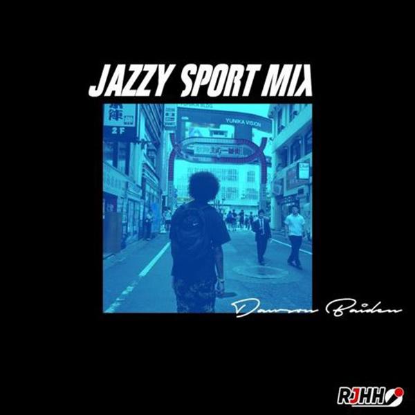 RJHH Mix – Jazzy Sport Mix