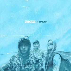 3PEAT l'album de Gagle