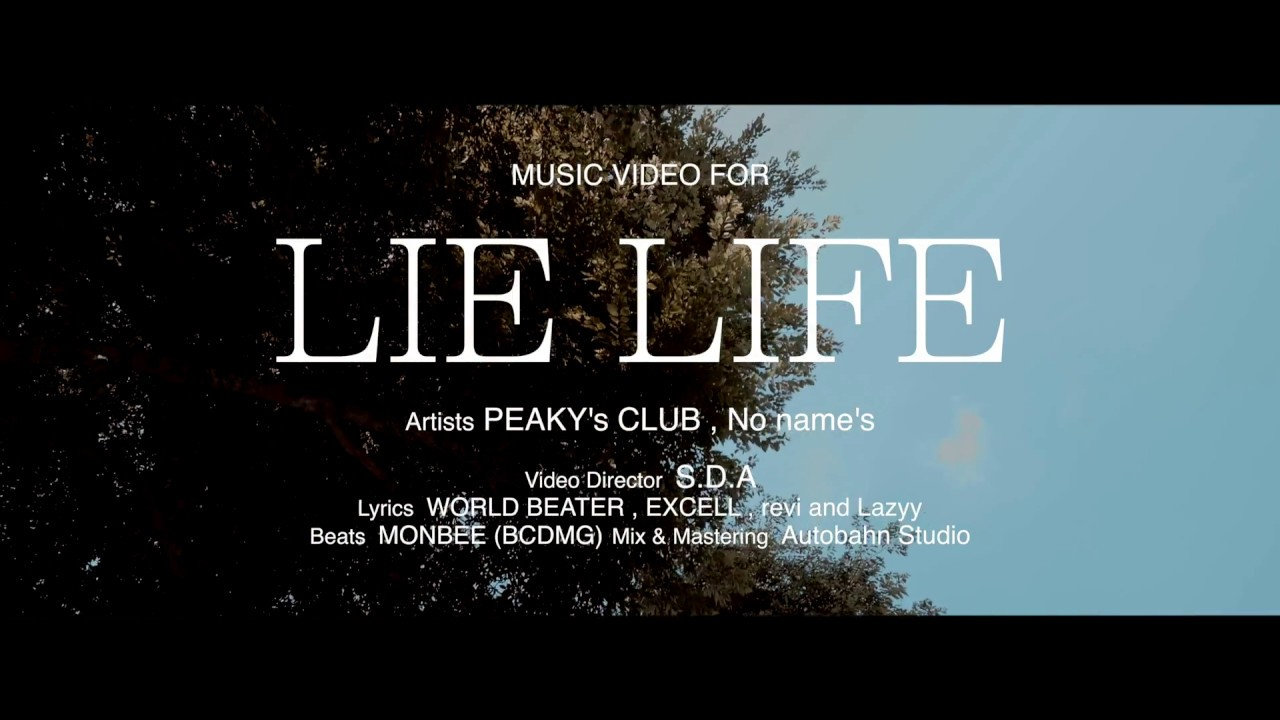 PEAKY's CLUB – LIE LIFE feat No name's