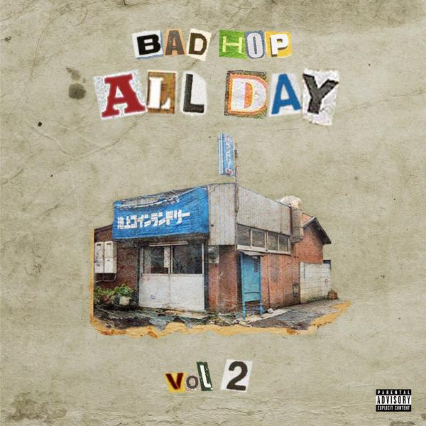 Bad Hop – Bad Hop All Day Vol.2