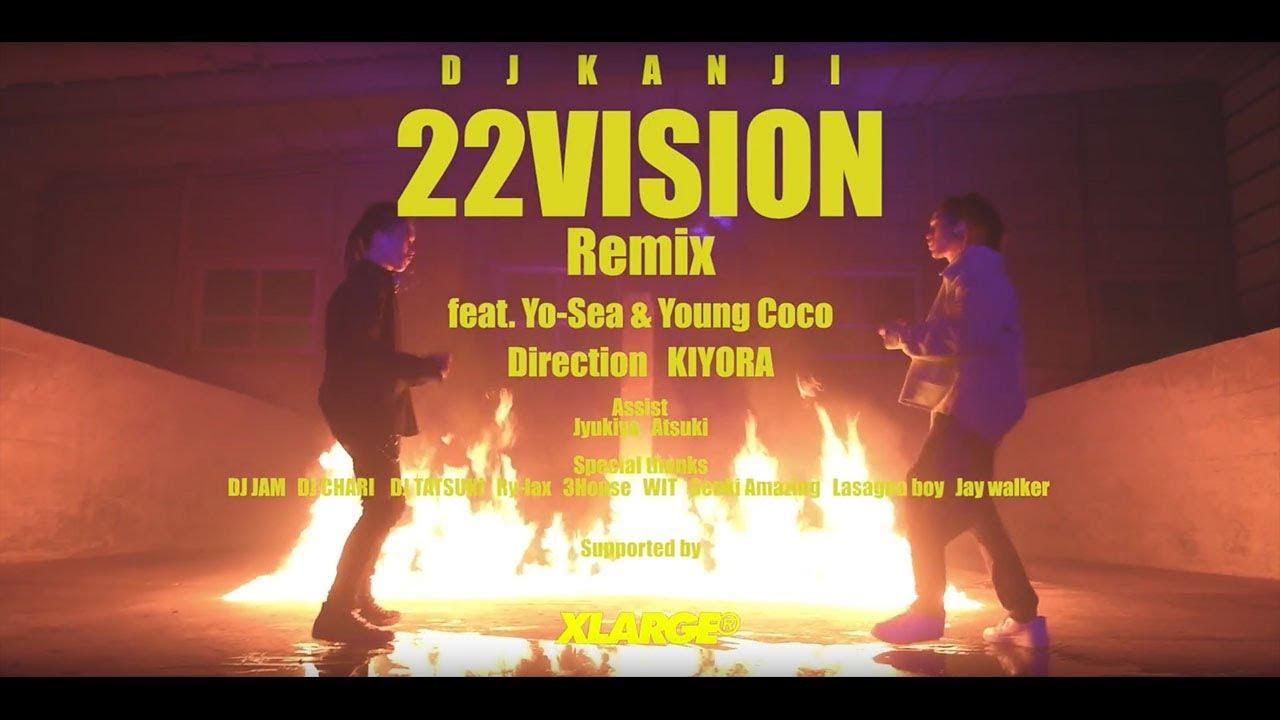 DJ KANJI – 22VISION remix feat. Yo-Sea et Young Coco