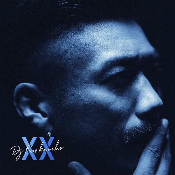 DJ KEN KANEKO – XX
