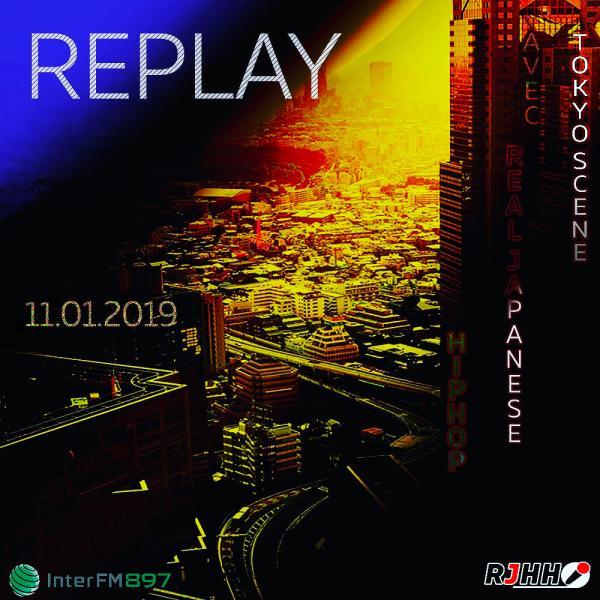 REPLAY 11-01-2019 : Tokyo Scene avec Real Japanese Hip Hop