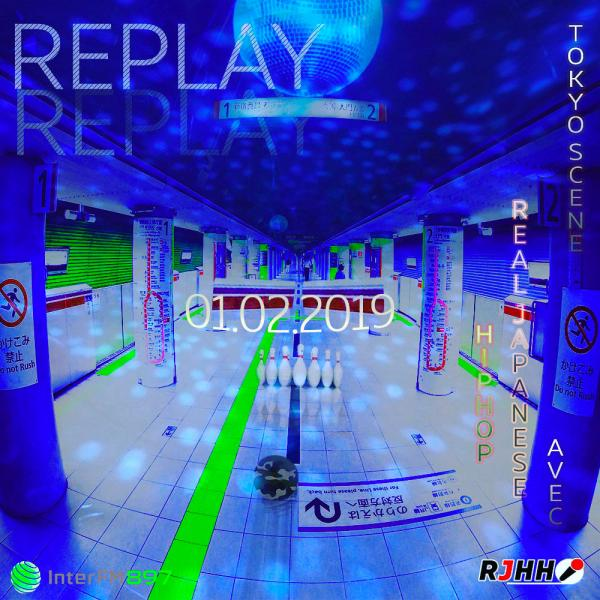 REPLAY 01-02-2019 : Tokyo Scene avec Real Japanese Hip Hop