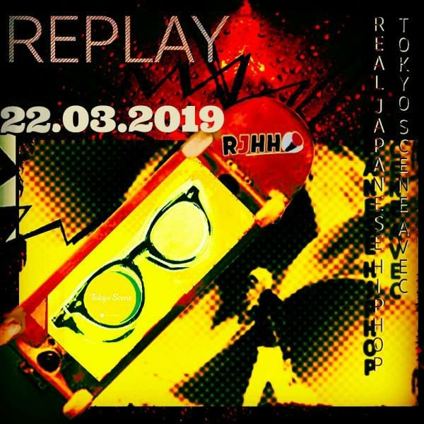 REPLAY 22-03-2019 : Tokyo Scene avec Real Japanese Hip Hop