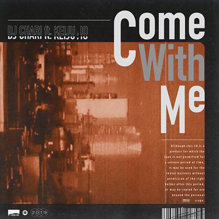 """DJ CHARI de retour avec le single """"Come With Me"""""""