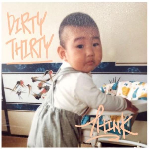 Okunia a.k.a THINK – DIRTY THIRTY EP