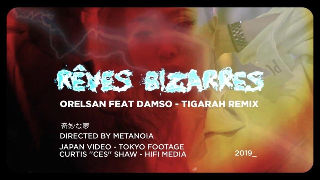 """Tigarah remix en japonais """"Rêves Bizarres"""" d'Orelsan et Damso"""