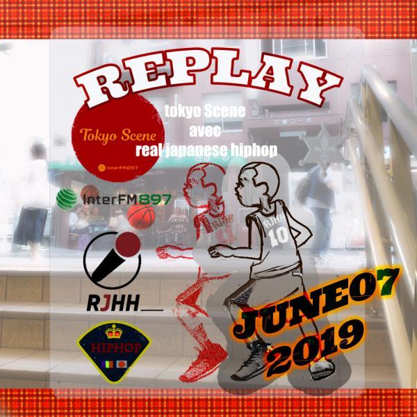 REPLAY 07-06-2019 : Tokyo Scene avec Real Japanese Hip Hop