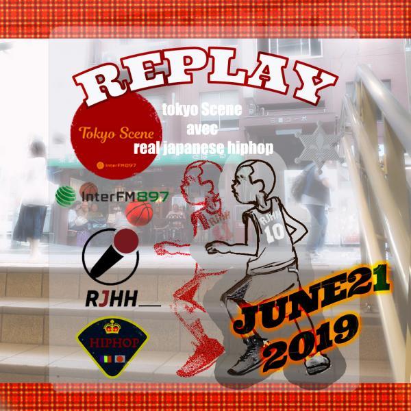 REPLAY 21-06-2019 : Tokyo Scene avec Real Japanese Hip Hop