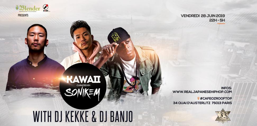 KAWAII le 28 juin, avec DJ KEKKE, DJ BANJO et SONIKEM