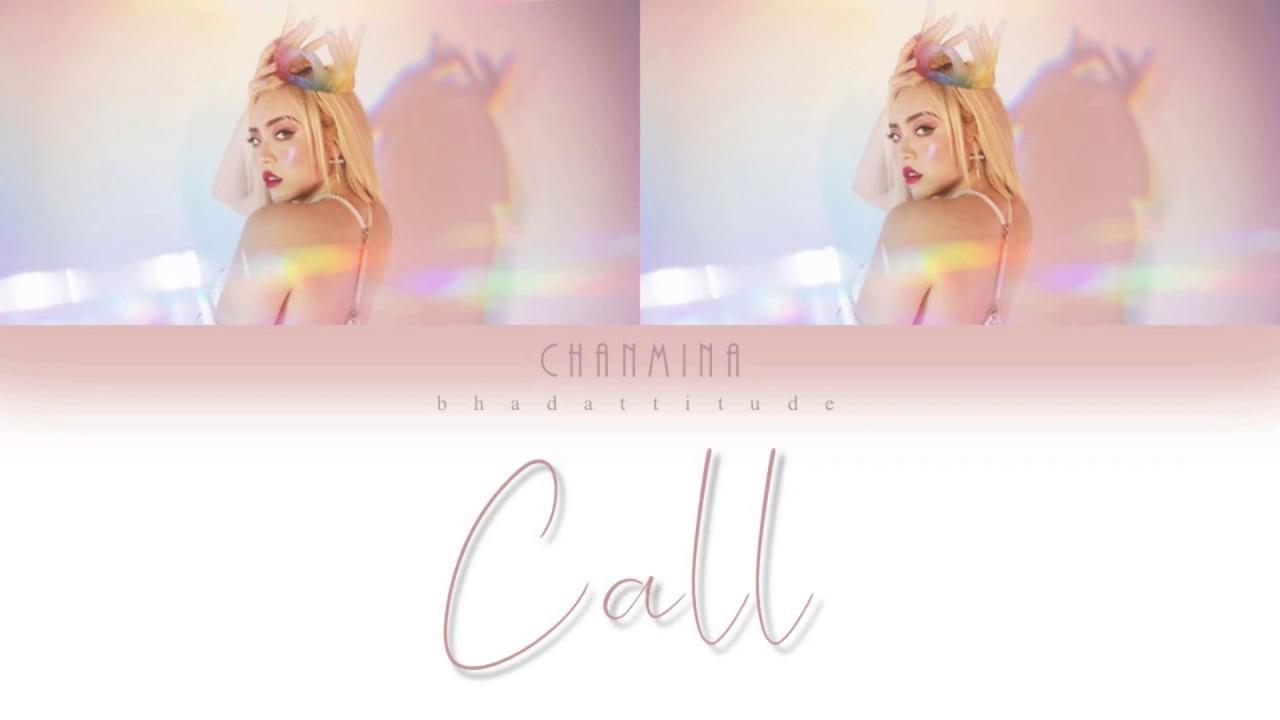 Chanmina : Call