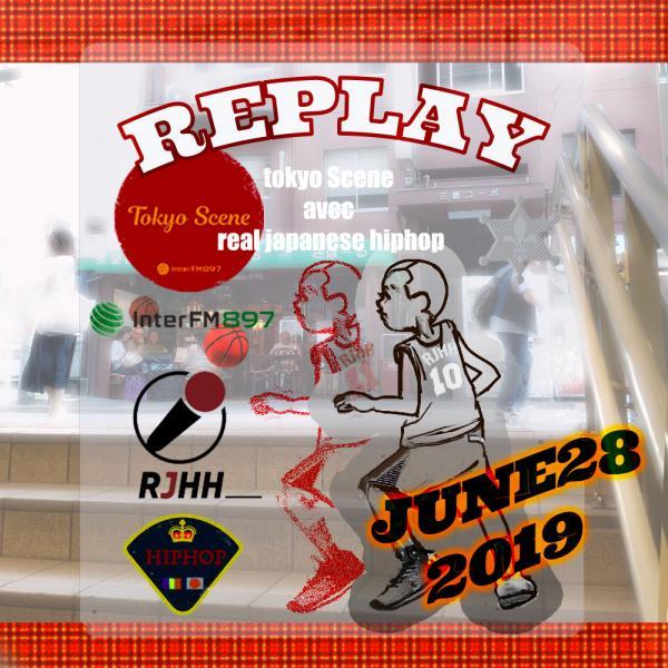 REPLAY 28-06-2019 : Tokyo Scene avec Real Japanese Hip Hop