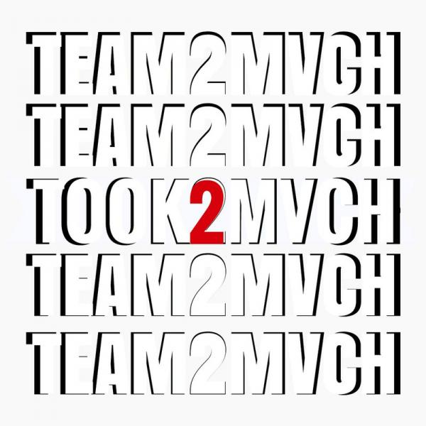 TEAM2MVCH (Ish One-Delmonte Studio) : TOOK2MVCH