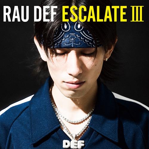 RAU DEF, ESCALATE III