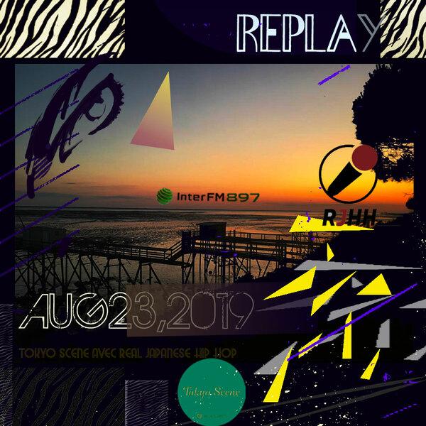 REPLAY 23-08-2019 : Tokyo Scene avec Real Japanese Hip Hop