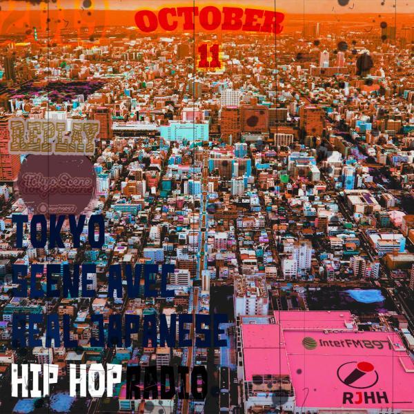 REPLAY 11-10-2019 : Tokyo Scene avec Real Japanese Hip Hop