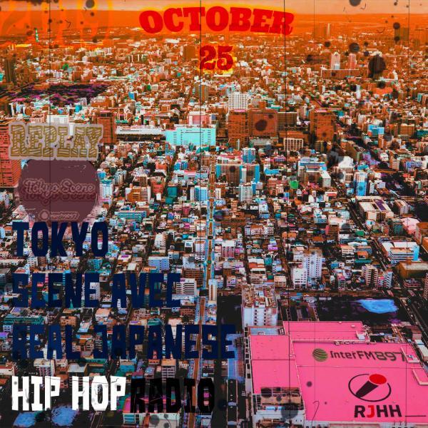 REPLAY 25-10-2019 : Tokyo Scene avec Real Japanese Hip Hop