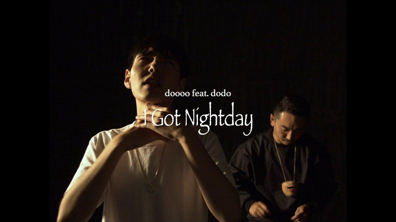 Doooo feat. Dodo : I Got Nightday