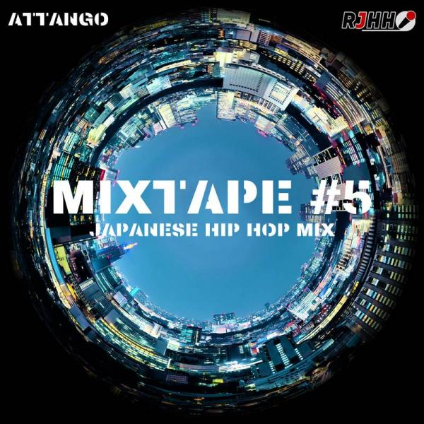 MIXTAPE #5 - ATTANGO