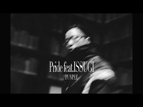 PUNPEE : Pride feat. ISSUGI