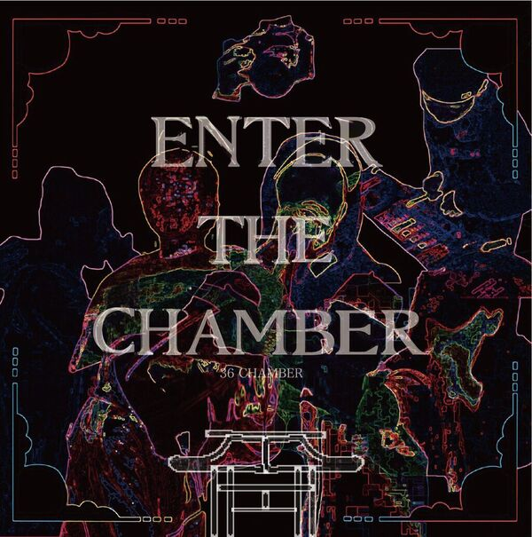 36CHAMBER - Enter the chamber