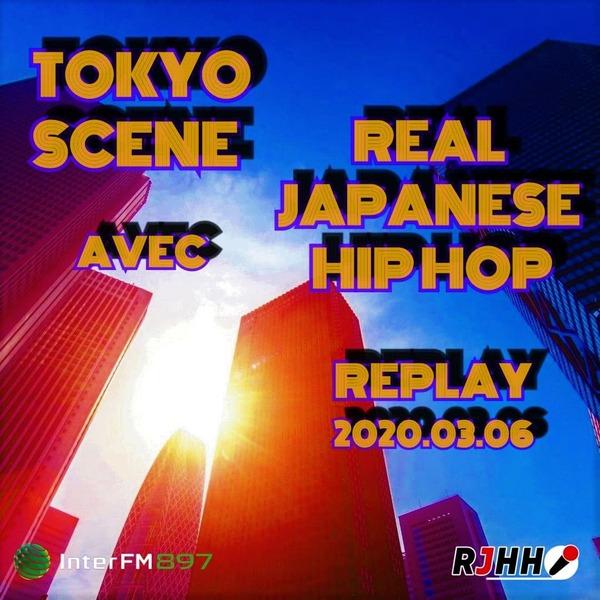 REPLAY Tokyo Scene avec RJHH 06/03