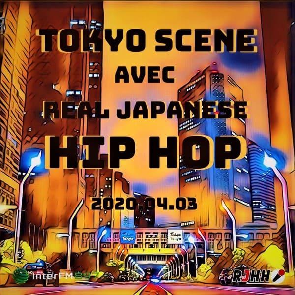 REPLAY Tokyo Scene avec RJHH 03/04