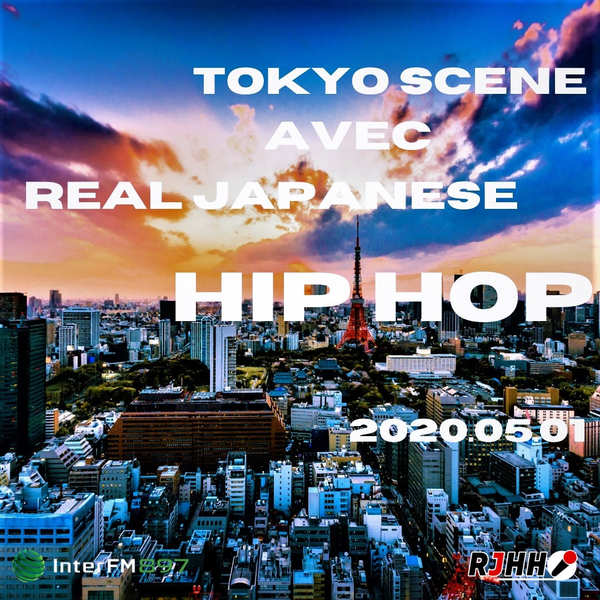 REPLAY Tokyo Scene avec RJHH 01/05
