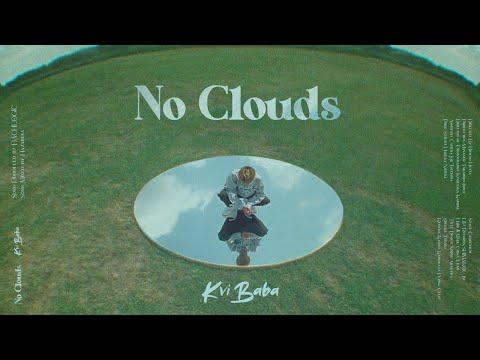 Kvi Baba – No Clouds Prod. BACHLOGIC