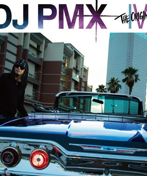 DJ PMX, THE ORIGINAL IV