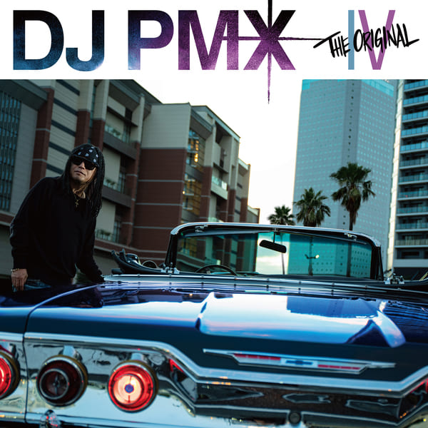DJ PMX, THE ORIGINAL IV