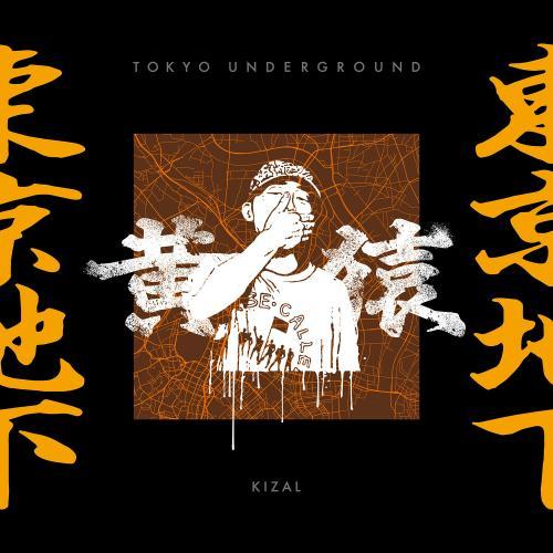 l'album de Kizal, Tokyo Underground