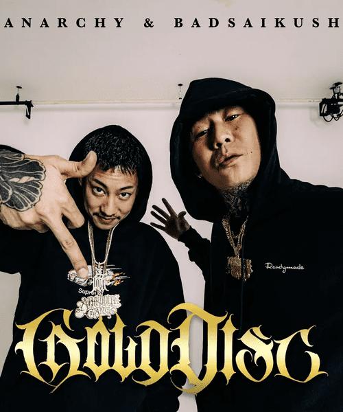 Anarchy Badsaikush, GLOD DISC