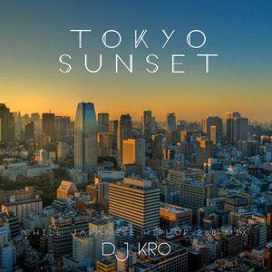 DJ KRO, Tokyo Sunset