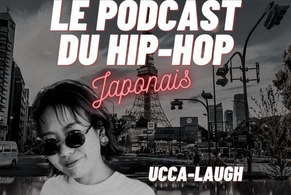 Le podcast su hip-hop japonais, Spécial Ucca-Laugh