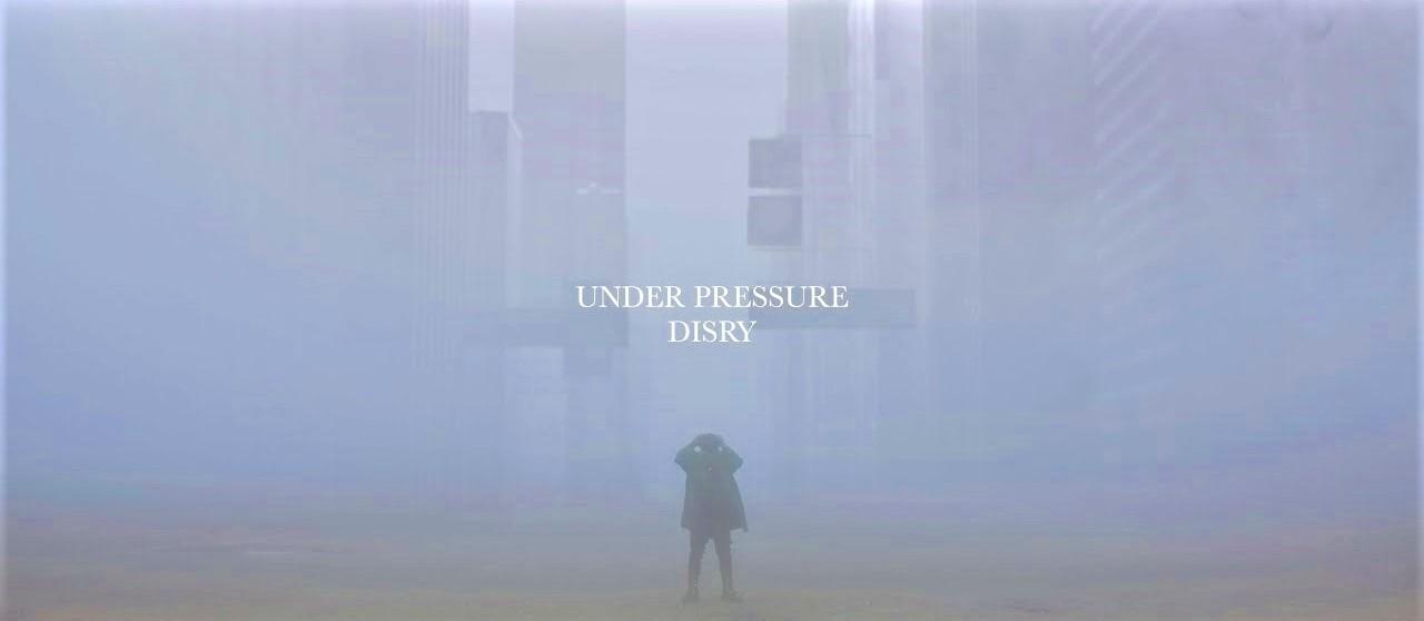 Disry – Under Pressure