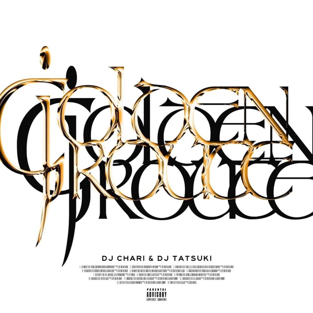 DJ CHARI & DJ TATSUKI, GOLDEN ROUTE