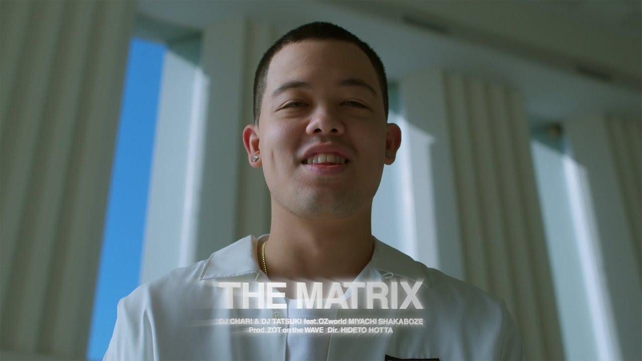 DJ CHARI & DJ TATSUKI : The Matrix