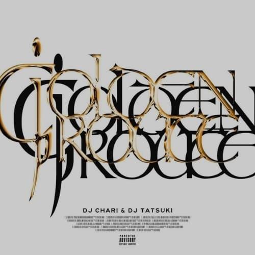 DJ CHARI & DJ TATSUKI : GOLDEN ROUTE