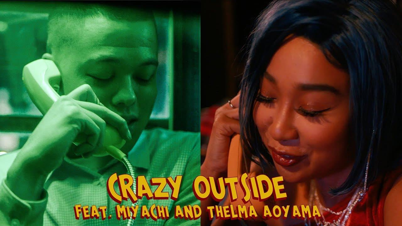 CRAZY OUTSIDE : MIYACHI & THELMA AOYAMA