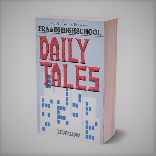 ERA & DJ HIGHSCHOOL : Daily Tales