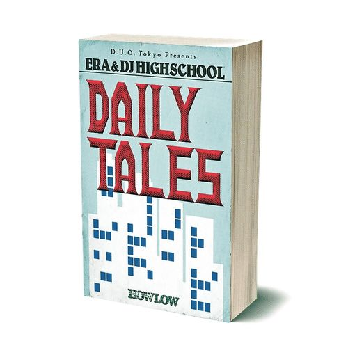 ERA & DJ HIGHSCHOOL, Daily Tales
