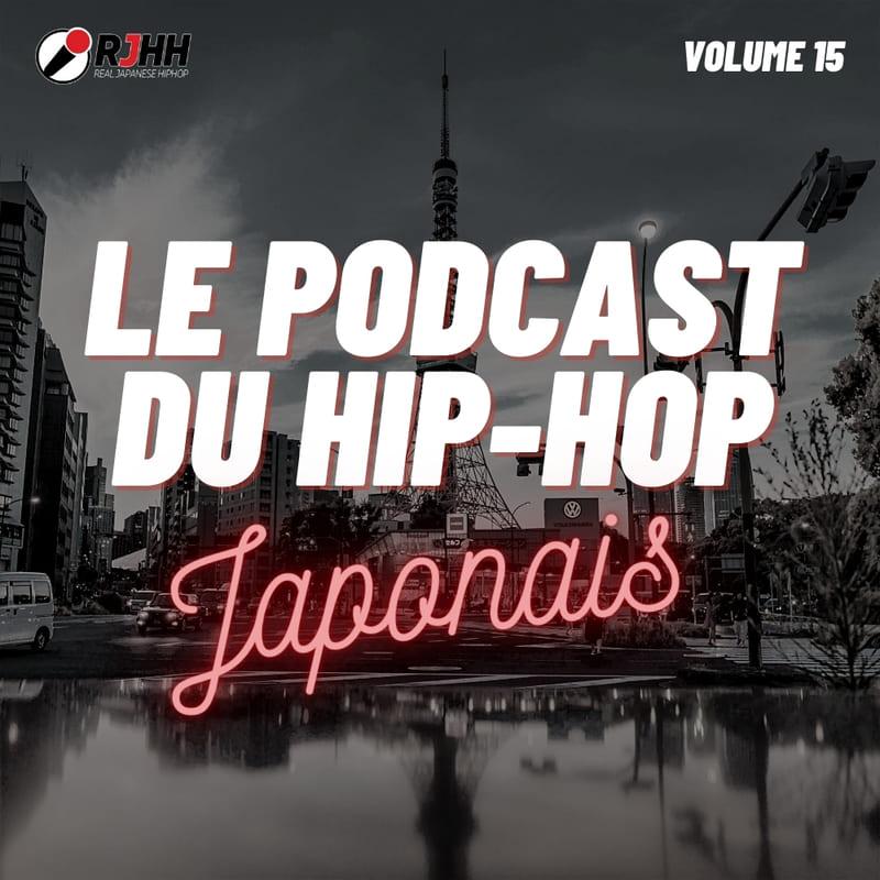 Le podcast du hip-hop japonais volume 15