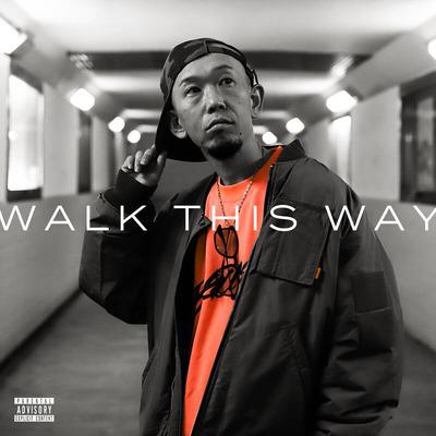 M.O.J.I. , Walk This Way