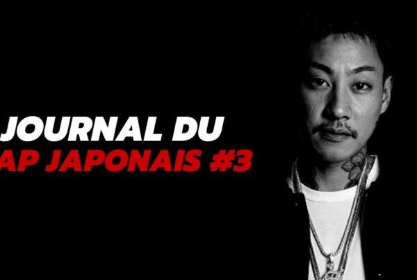 Journal du rap japonais, épisode 3