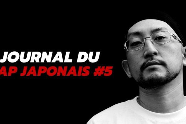 Journal du rap japonais, épisode 5