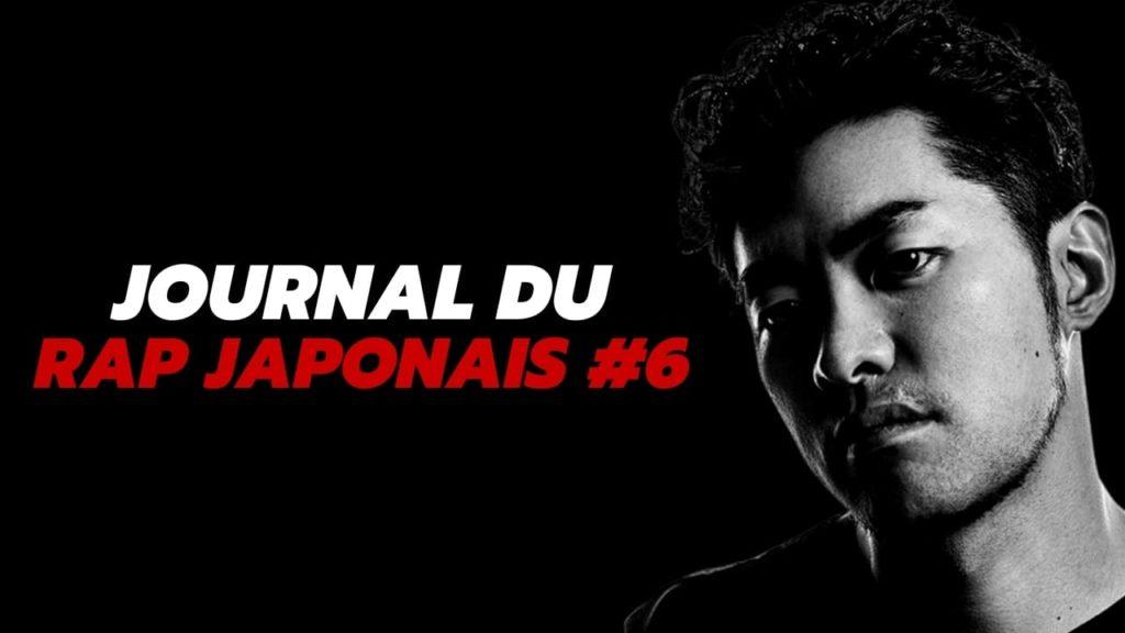 Journal du rap japonais, épisode 6